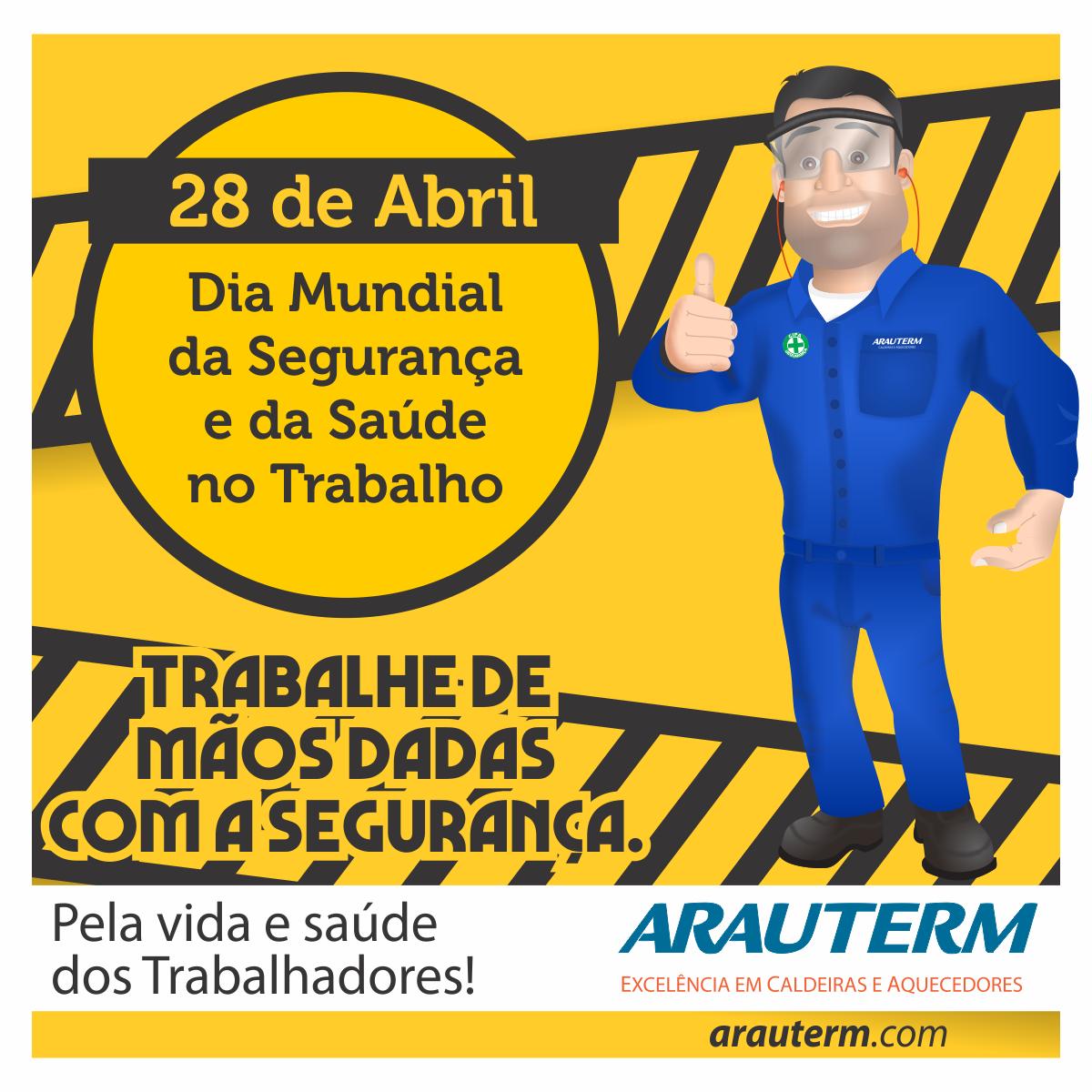 28/04 - Dia Mundial da Segurança e da Saúde no Trabalho