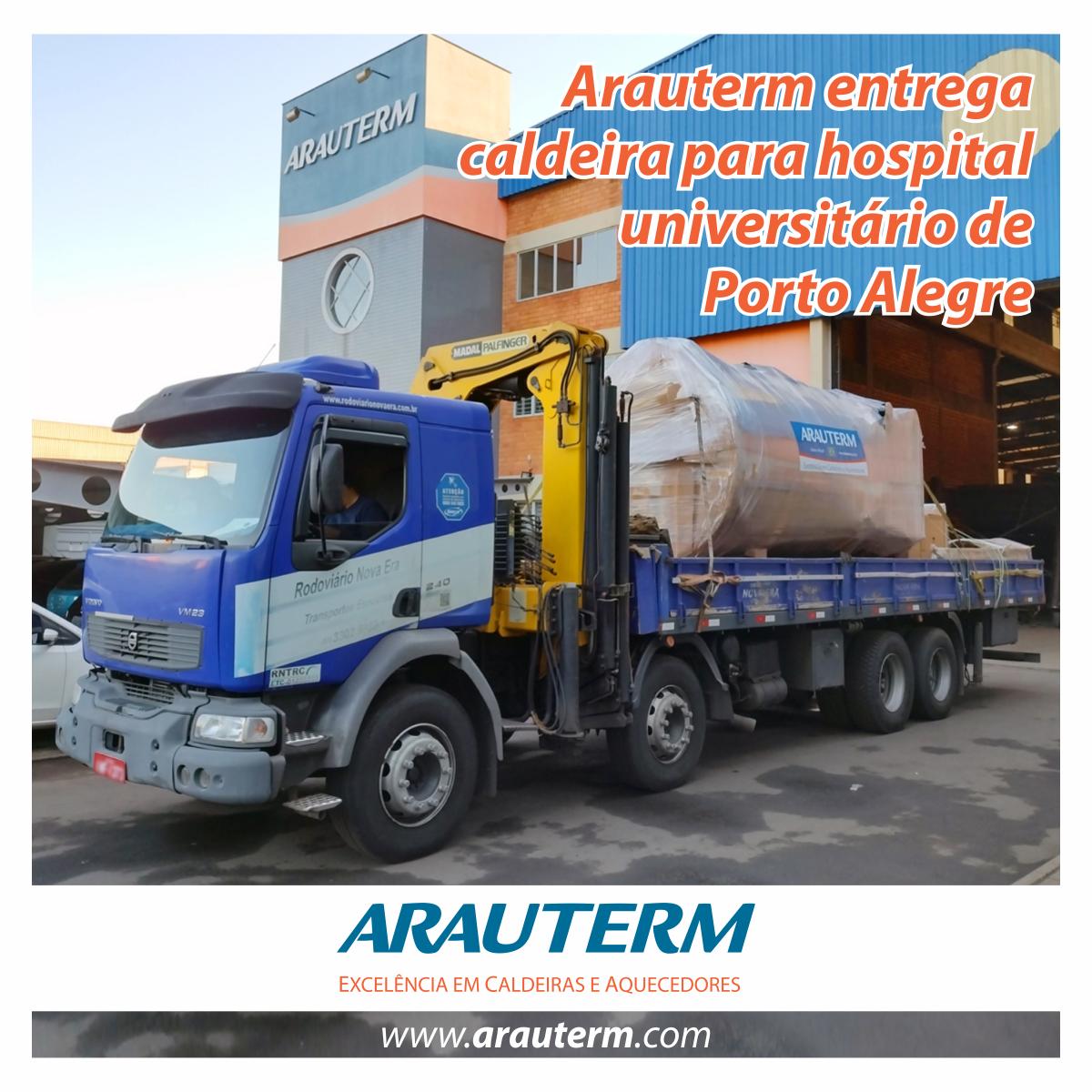 Arauterm entrega caldeira para hospital universitário de Porto Alegre