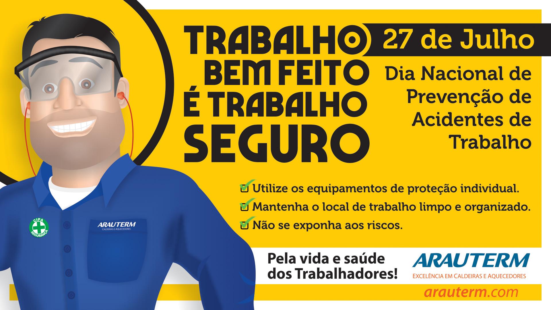 27 de Julho - Dia Nacional de Prevenção de Acidentes de Trabalho